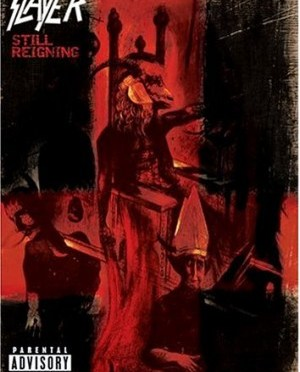 """Still Reigning"" (re-issue) by Slayer"
