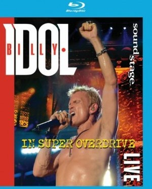 """""""Live In Super Overdrive"""" [Blu-ray] by Billy Idol"""