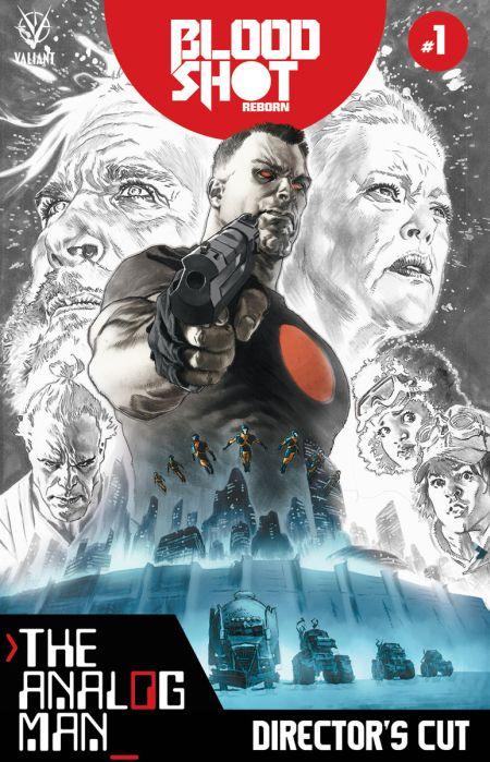 """Bloodshot Reborn The Analog Man"" Directors Cut #1"