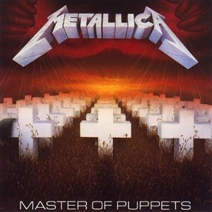 "Metallica's ""Master Of Puppets""; Still Pulling Our Strings After 30 Years (1986-2016)"