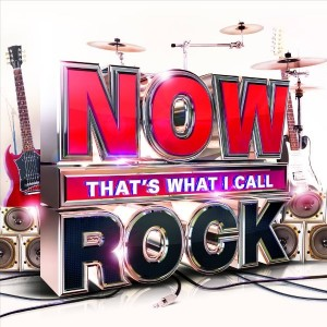 """""""Now That's What I Call Rock"""" by Various Artists"""