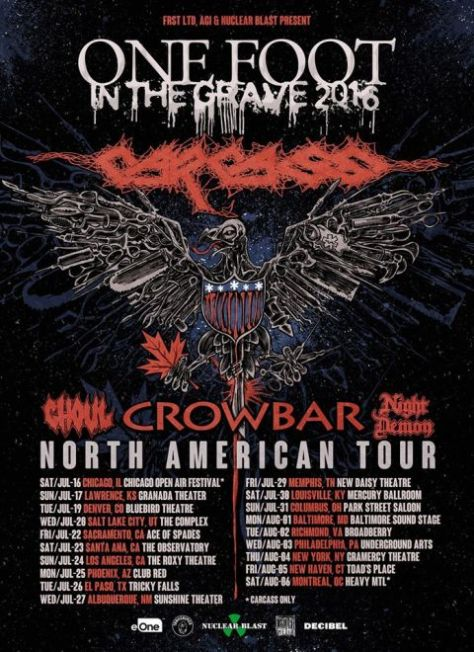 Tour - Carcass Crowbar - One Foot In The Grave 2016