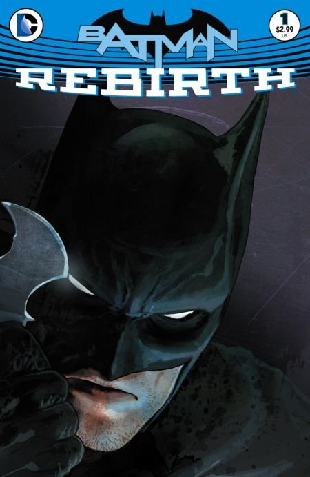 """Batman: Rebirth"" #1"