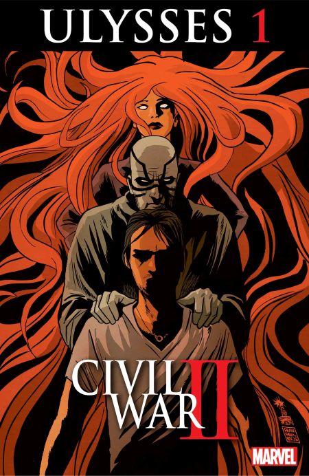 """Civil War II: Ulysses"" #1"