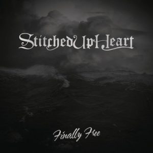 """Finally Free"" (Single) by Stitched Up Heart"
