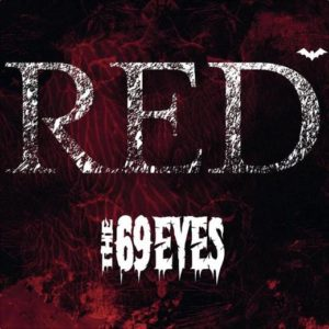 """Red"" (Single) by The 69 Eyes"