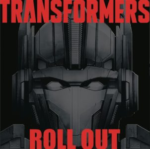 """""""Transformers: Roll Out"""" by Various Artists"""