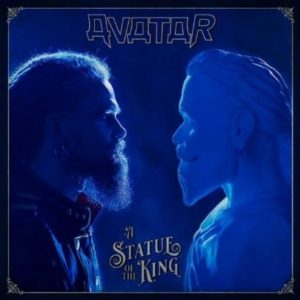 """A Statue Of The King"" (Single) by Avatar"