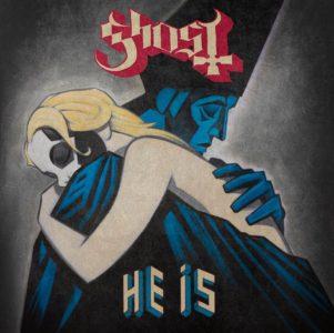 """He Is"" (Single) by Ghost"