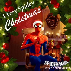 """A Very Spidey Christmas"" by Various Artists"