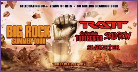 tour posters, big rock summer tour, ratt, skid row, tom kiefer cinderella, slaughter