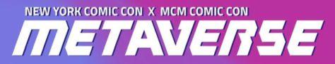 nycc x mcm comic con metaverse logo