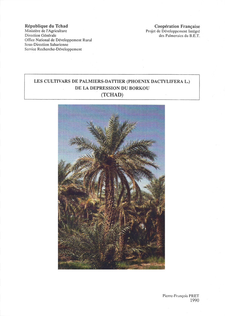 Pierre-François Pret - Les cultivars de palmiers-dattier de la dépression du Borkou