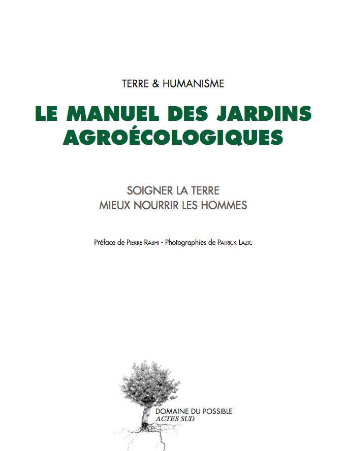 Terre & Humanisme - Manuel des jardins agroecologiques - Couverture