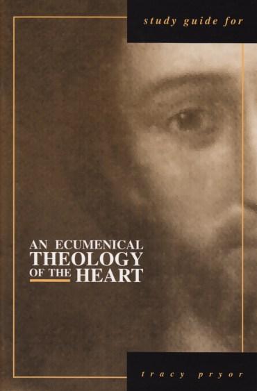 Freeman, An Ecumenical Theology of the Heart