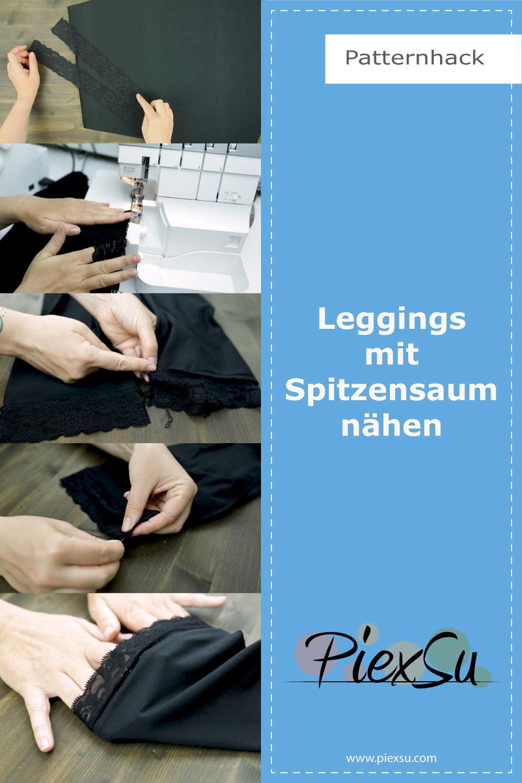PiexSu-Schnittmuster-Leggings-nähen-Nähanleitung-Patternhack-Spitzensaum-Pinterest