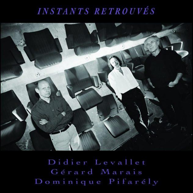 Levallet / Marais / Pifarély : Instants retrouvés Image