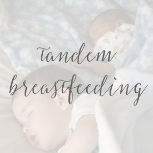 Tandem Breastfeeding