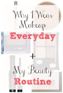 Why I Wear Makeup Every Day