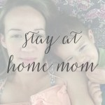 Stay At Home Mom Q&A