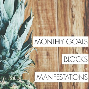 Goals, Blocks + Manifestations