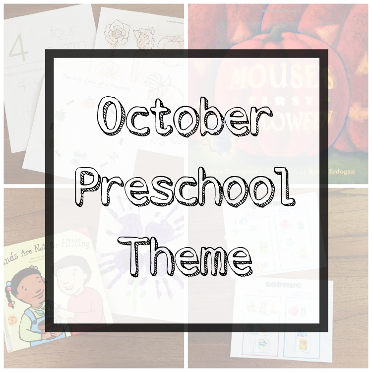 October Preschool Theme