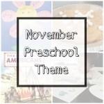 November Preschool Theme