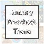 January Preschool Theme