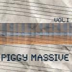 Piggy massive VOL I