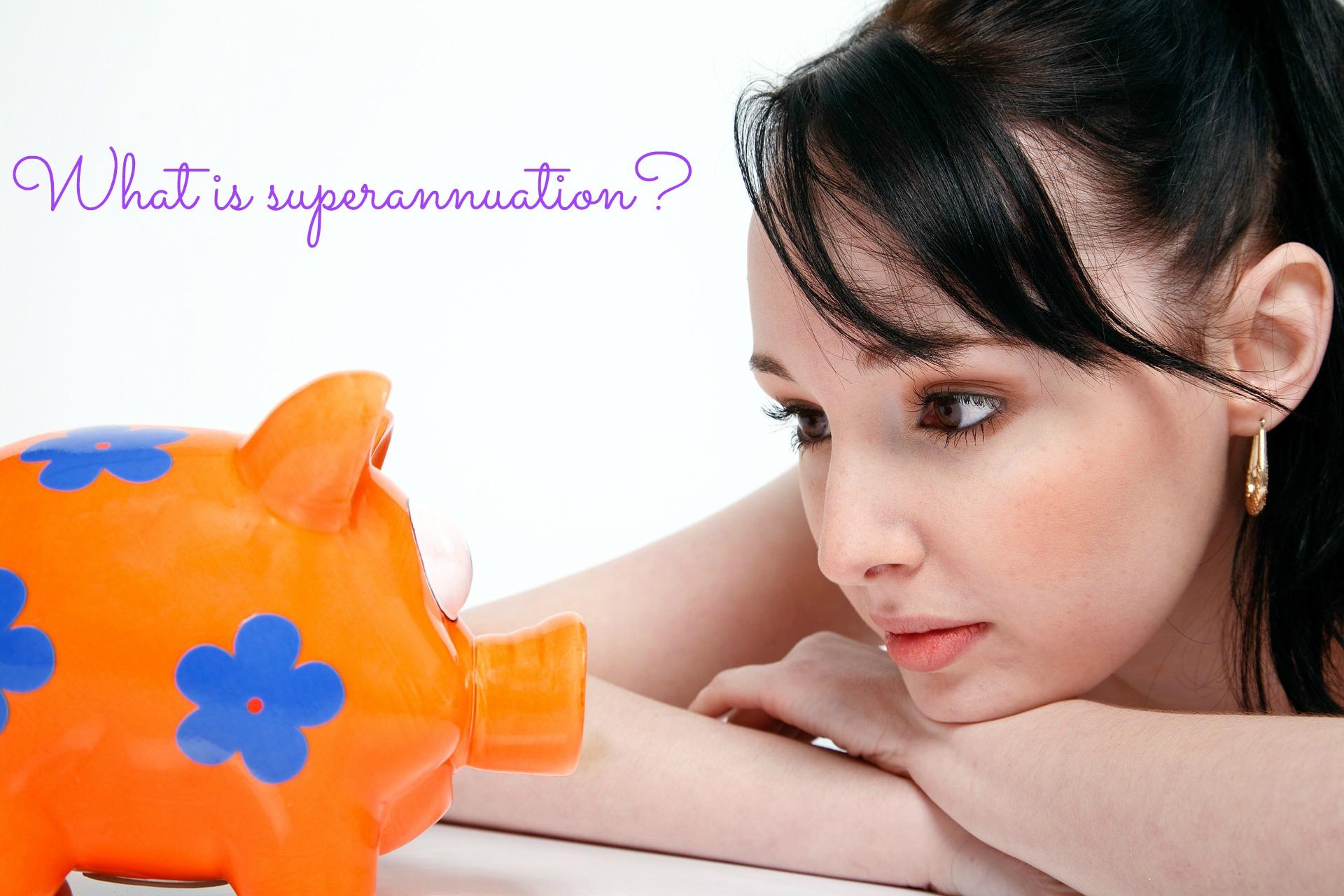 what is superannuation