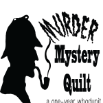 A murder mystery and mystery quilt in one!
