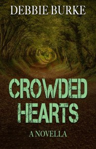 Cover, Crowded Hearts. By, Debbie Burke