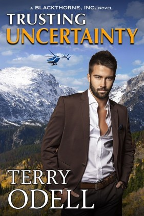 Trusting Uncertainty. By: Terry Odell