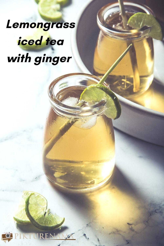 Lemongrass iced tea with ginger pinterest