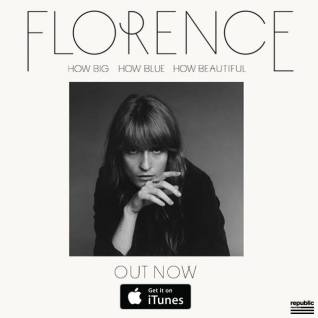 Florence & The Machine - 'How Big, How Blue, How Beautiful'