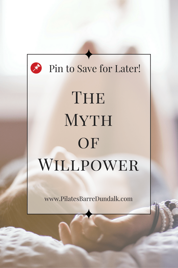 The Myth of Willpower