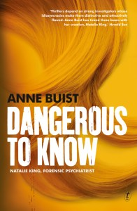 Cover of Dangerous to Know by Anne Buist