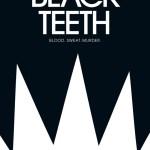 Black Teeth by Zane Lovitt