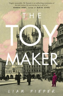 The Toymaker by Liam Pieper