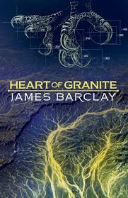 Heart of Granite by James Barclay