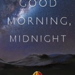 Good Morning, Midnight by Lily-Brooks Dalton