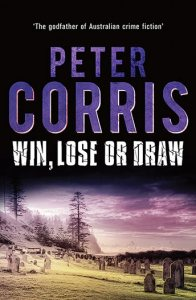 Win, Lose or Draw by Peter Corris