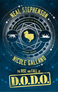 The Rise and Fall of D.O.D.O by Neal Stephenson and Nicole Galland