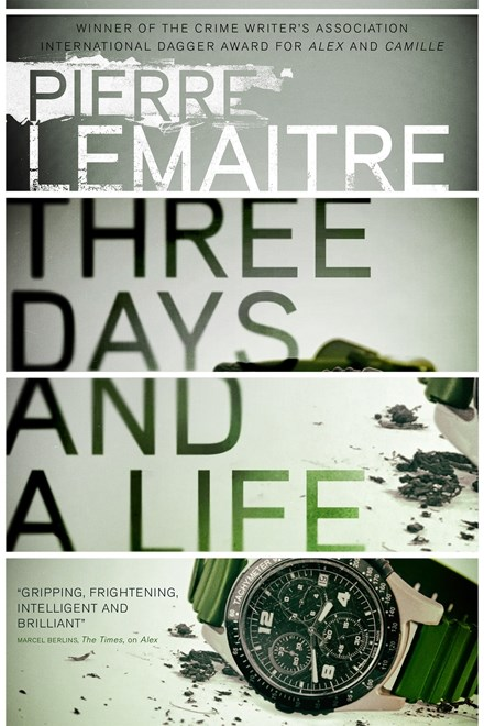 Three Days and a Life by Pierre Lematire