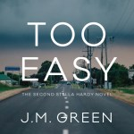 Too Easy by JM Green