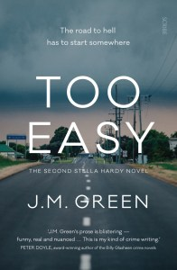 Too Easy by J M Green