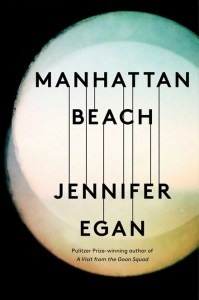 Mahattan Beach by Jennifer Egan