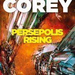 Persepolis Rising by James SA Corey
