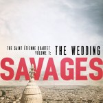 Savages: The Wedding by Sabri Louatah