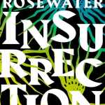 The Rosewater Insurrection by Tade Thompson